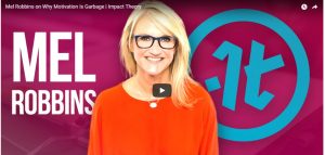 Motivation is Garbage and the 5 seconds rule – Mel Robbins's story of failure and recovery